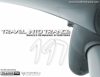 Travel Into Trance #197